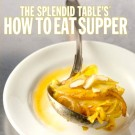 Lynne Rossetto Kasper and Sally Swift's How to Eat Supper
