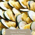 Herbes de Provence Roasted Potatoes and Zucchini