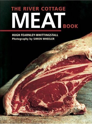 River Cottage Meat Book on https://www.fearlessfresh.com