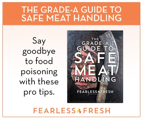 Safe Meat Handling Guide on https://fearlessfresh.com