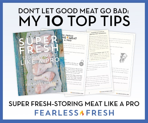 Safe Meat Storing Guide on https://fearlessfresh.com