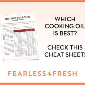 Cooking Oil Smoke Points: A New Free Cheatsheet!