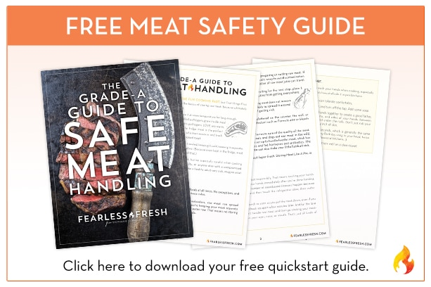 Free Meat Safety Guide on https://fearlessfresh.com