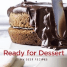 Ready for Dessert, by David Lebovitz + Tangerine Butterscotch Sauce Recipe