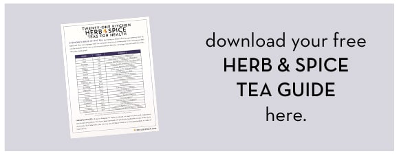 Kitchen Herb and Spice Tea Guide on https://fearlessfresh.com