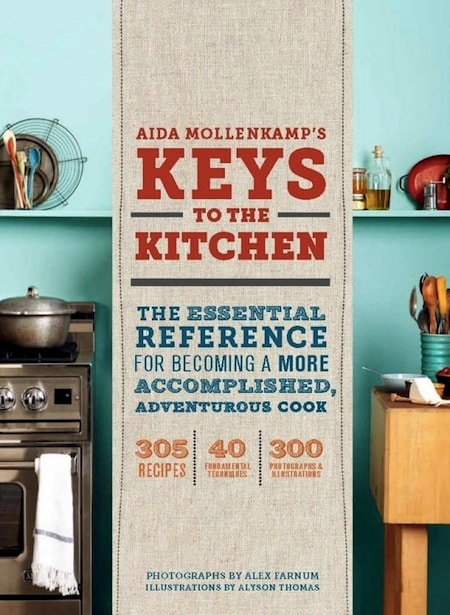 Keys to the Kitchen by Aida Mollencamp