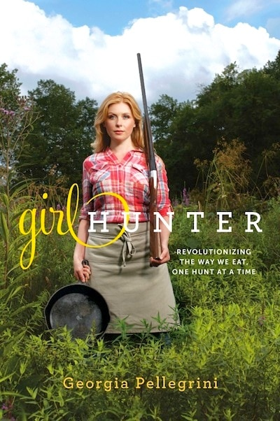 Girl Hunter - Georgia Pellegrini