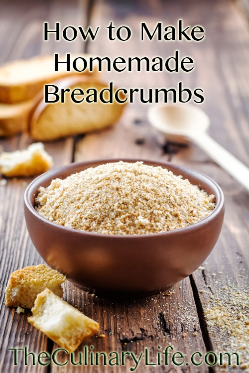 How to Make Homemade Breadcrumbs on http://www.theculinarylife.com