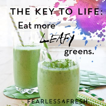 The Key to Life on https://www.fearlessfresh.com