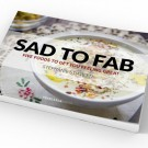 Free Ebook: Sad to Fab – 5 Foods to Get You Feeling Great