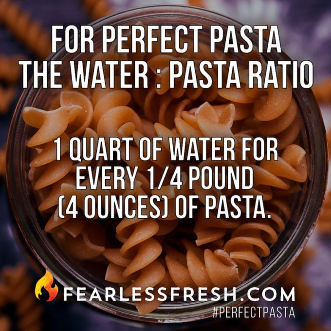 Perfect Pasta Cooking Ratio on https://fearlessfresh.com