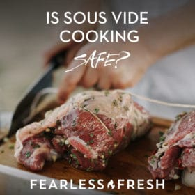 Sous Vide Safety — Is Sous Vide Cooking Safe?