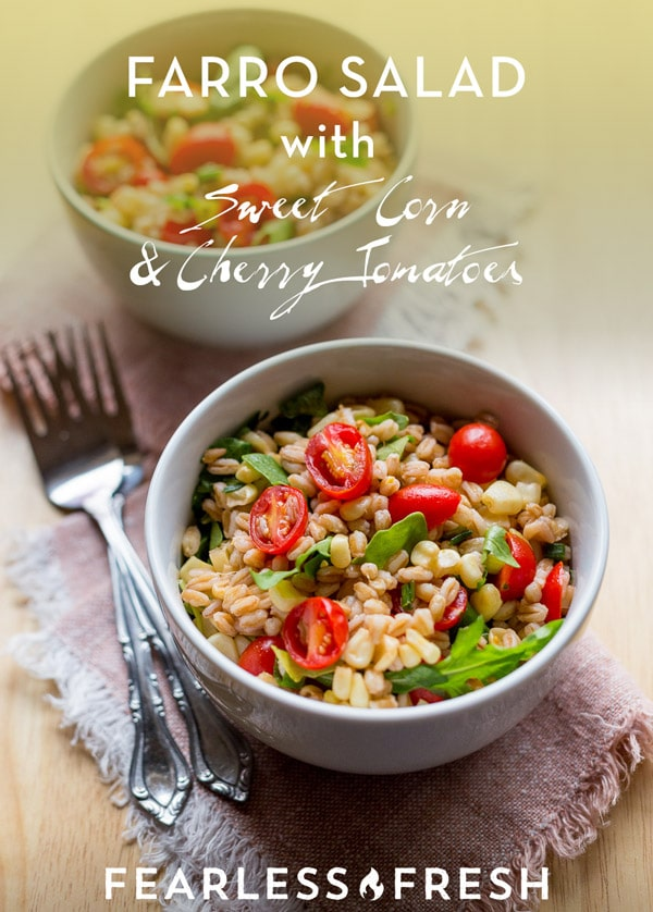 Farro Salad Recipe with Corn and Cherry Tomatoes on https://fearlessfresh.com
