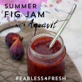 Summer Fig Jam Recipe with Aquavit