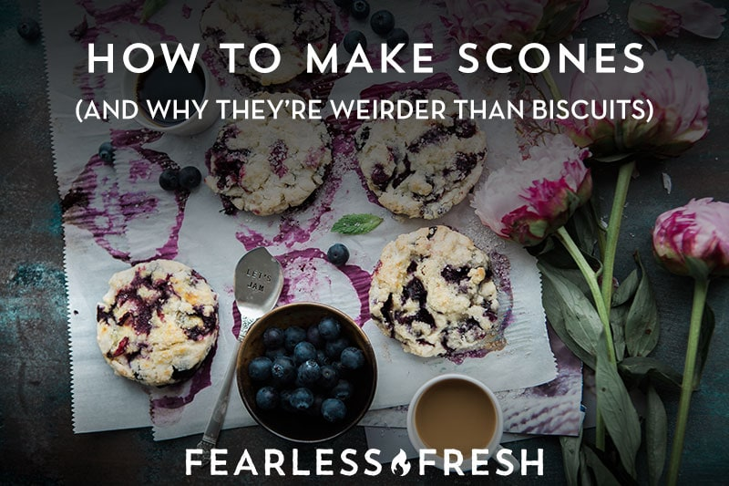 How to Make Scones on https://fearlessfresh.com