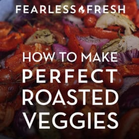 How to Roast Vegetables, Perfectly
