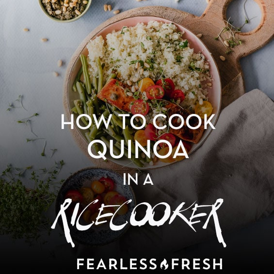 Can You Cook Quinoa In A Rice Cooker? » Fearless Fresh